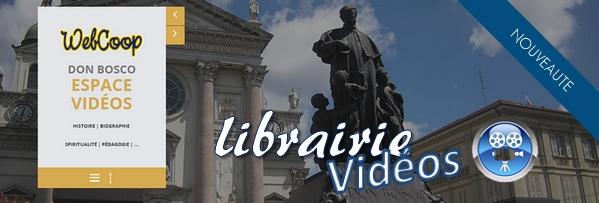 espace vidéos Don Bosco